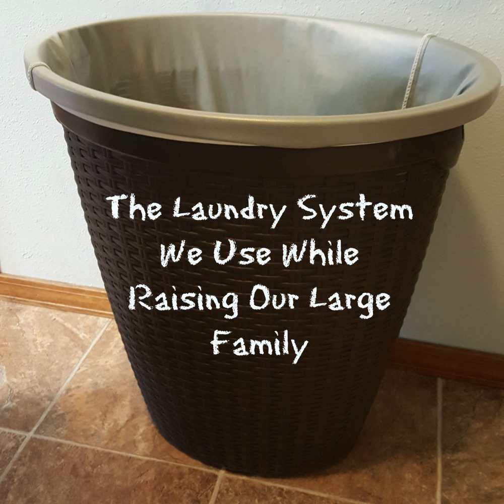 Our Laundry System With a Large Family